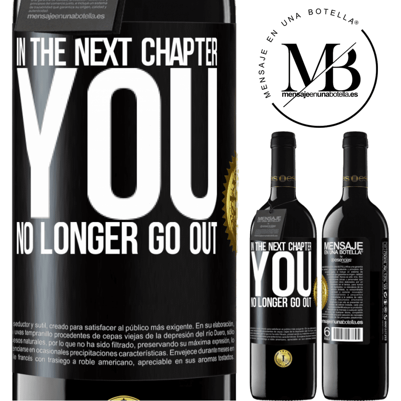 24,95 € Free Shipping | Red Wine RED Edition Crianza 6 Months In the next chapter, you no longer go out Black Label. Customizable label Aging in oak barrels 6 Months Harvest 2018 Tempranillo