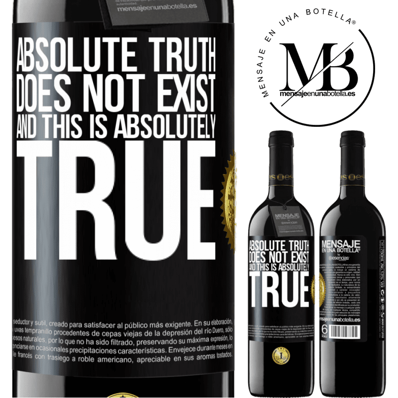 24,95 € Free Shipping | Red Wine RED Edition Crianza 6 Months Absolute truth does not exist ... and this is absolutely true Black Label. Customizable label Aging in oak barrels 6 Months Harvest 2018 Tempranillo