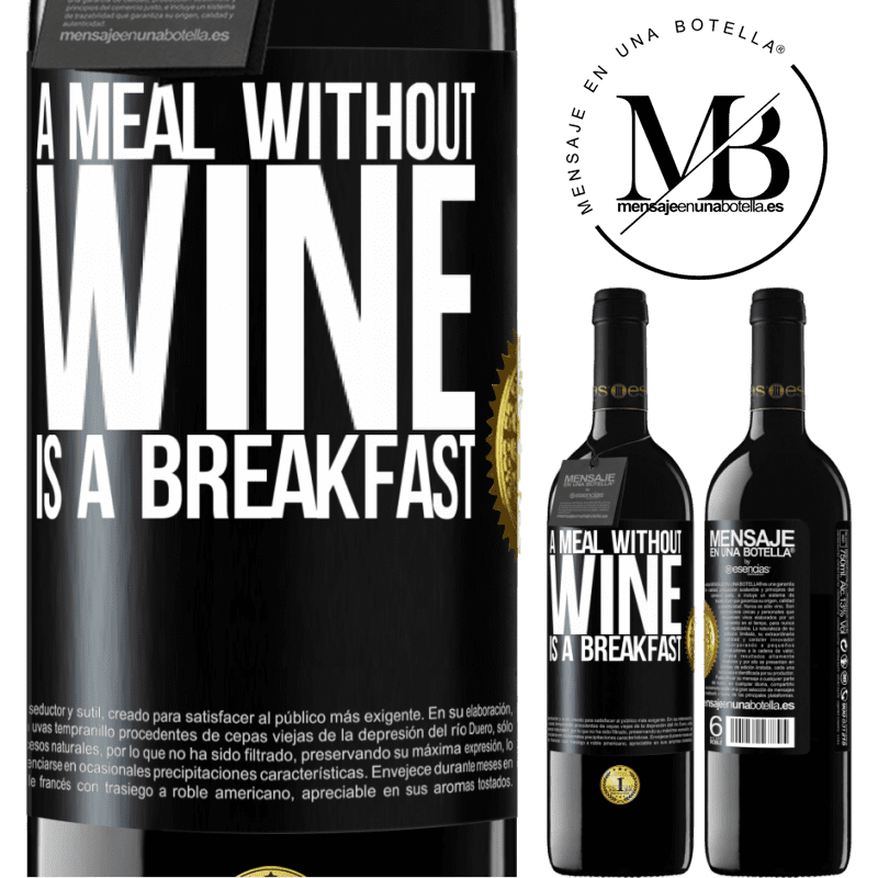 24,95 € Free Shipping | Red Wine RED Edition Crianza 6 Months A meal without wine is a breakfast Black Label. Customizable label Aging in oak barrels 6 Months Harvest 2018 Tempranillo