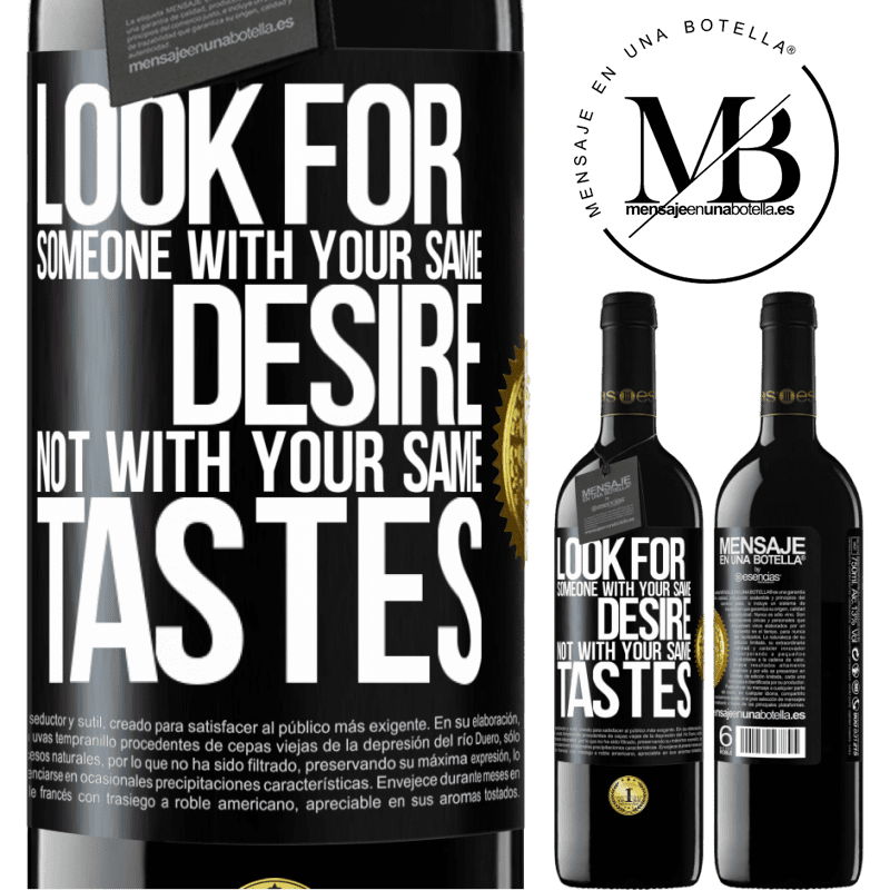 24,95 € Free Shipping | Red Wine RED Edition Crianza 6 Months Look for someone with your same desire, not with your same tastes Black Label. Customizable label Aging in oak barrels 6 Months Harvest 2018 Tempranillo