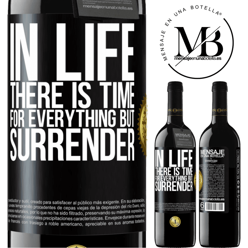 24,95 € Free Shipping | Red Wine RED Edition Crianza 6 Months In life there is time for everything but surrender Black Label. Customizable label Aging in oak barrels 6 Months Harvest 2018 Tempranillo