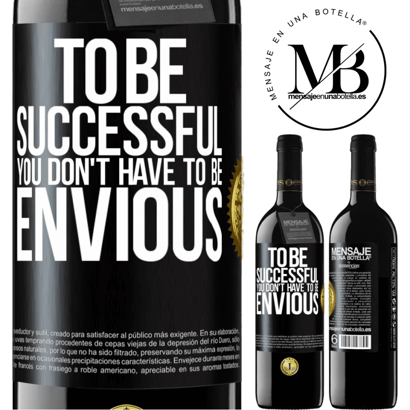 24,95 € Free Shipping | Red Wine RED Edition Crianza 6 Months To be successful you don't have to be envious Black Label. Customizable label Aging in oak barrels 6 Months Harvest 2018 Tempranillo