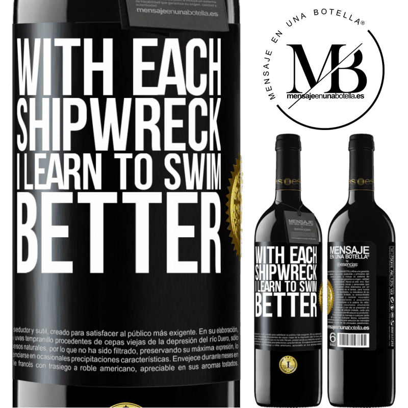 24,95 € Free Shipping | Red Wine RED Edition Crianza 6 Months With each shipwreck I learn to swim better Black Label. Customizable label Aging in oak barrels 6 Months Harvest 2018 Tempranillo