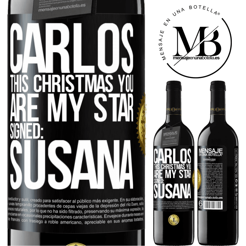 24,95 € Free Shipping | Red Wine RED Edition Crianza 6 Months Carlos, this Christmas you are my star. Signed: Susana Black Label. Customizable label Aging in oak barrels 6 Months Harvest 2018 Tempranillo