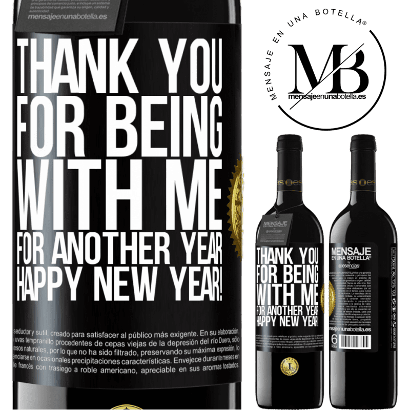 24,95 € Free Shipping | Red Wine RED Edition Crianza 6 Months Thank you for being with me for another year. Happy New Year! Black Label. Customizable label Aging in oak barrels 6 Months Harvest 2018 Tempranillo