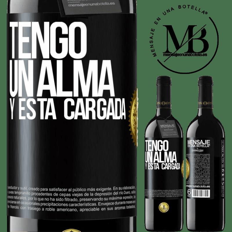 24,95 € Free Shipping | Red Wine RED Edition Crianza 6 Months Tengo un alma y está cargada Black Label. Customizable label Aging in oak barrels 6 Months Harvest 2018 Tempranillo