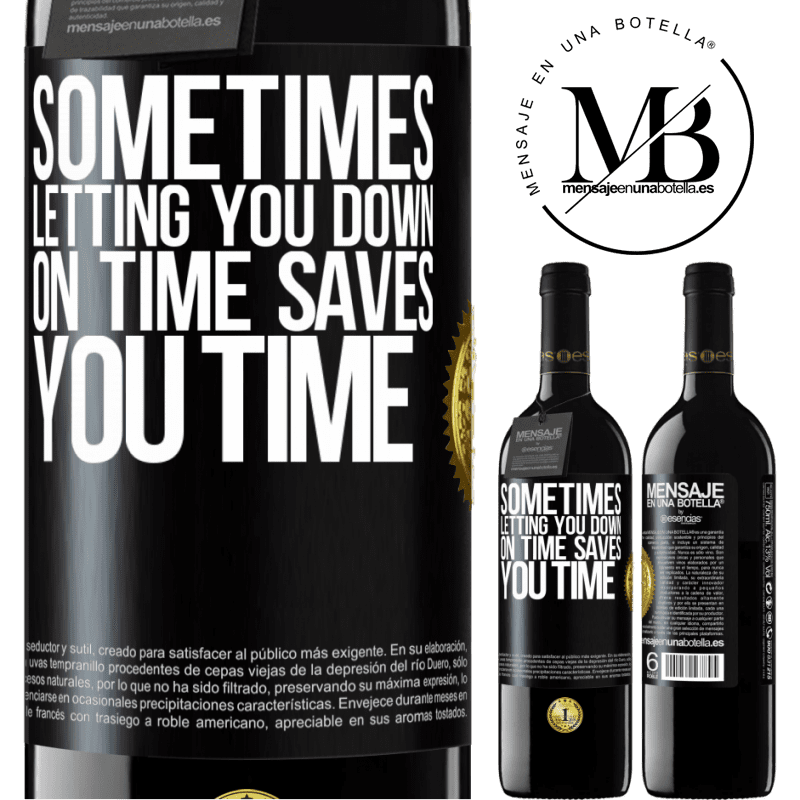 24,95 € Free Shipping | Red Wine RED Edition Crianza 6 Months Sometimes, letting you down on time saves you time Black Label. Customizable label Aging in oak barrels 6 Months Harvest 2018 Tempranillo