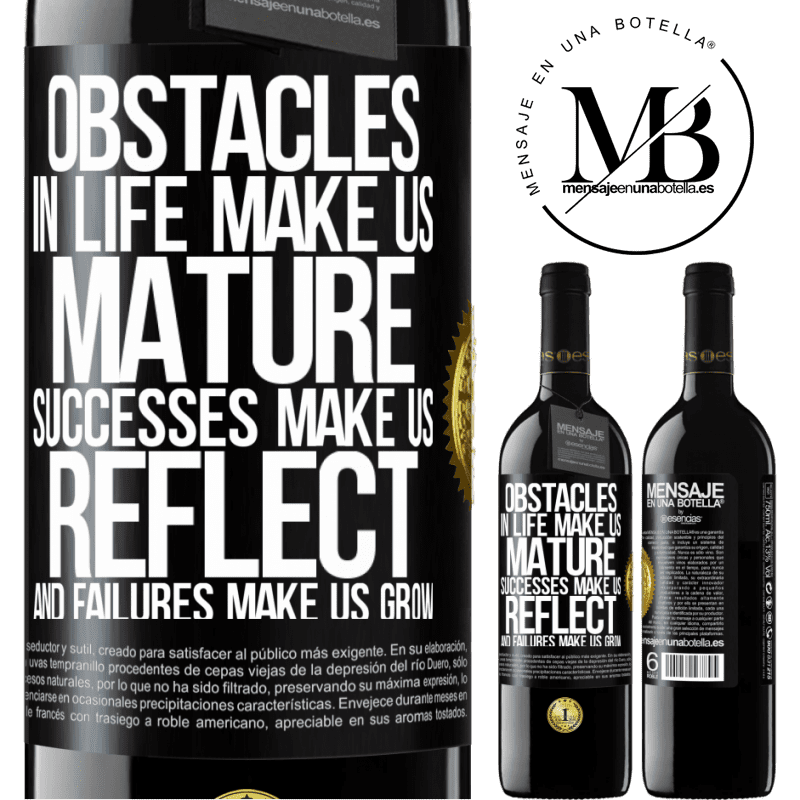 24,95 € Free Shipping   Red Wine RED Edition Crianza 6 Months Obstacles in life make us mature, successes make us reflect, and failures make us grow Black Label. Customizable label Aging in oak barrels 6 Months Harvest 2018 Tempranillo