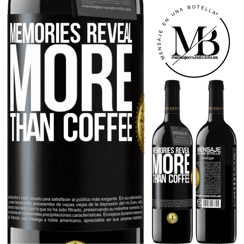 24,95 € Free Shipping | Red Wine RED Edition Crianza 6 Months Memories reveal more than coffee Black Label. Customizable label Aging in oak barrels 6 Months Harvest 2018 Tempranillo
