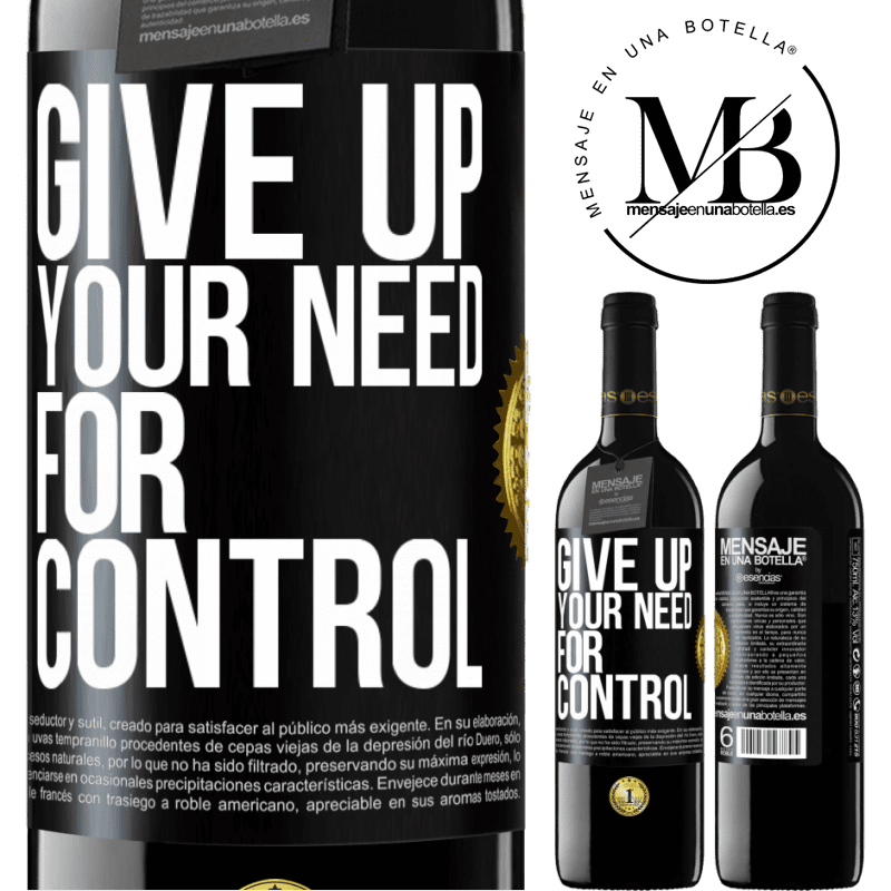 24,95 € Free Shipping | Red Wine RED Edition Crianza 6 Months Give up your need for control Black Label. Customizable label Aging in oak barrels 6 Months Harvest 2018 Tempranillo