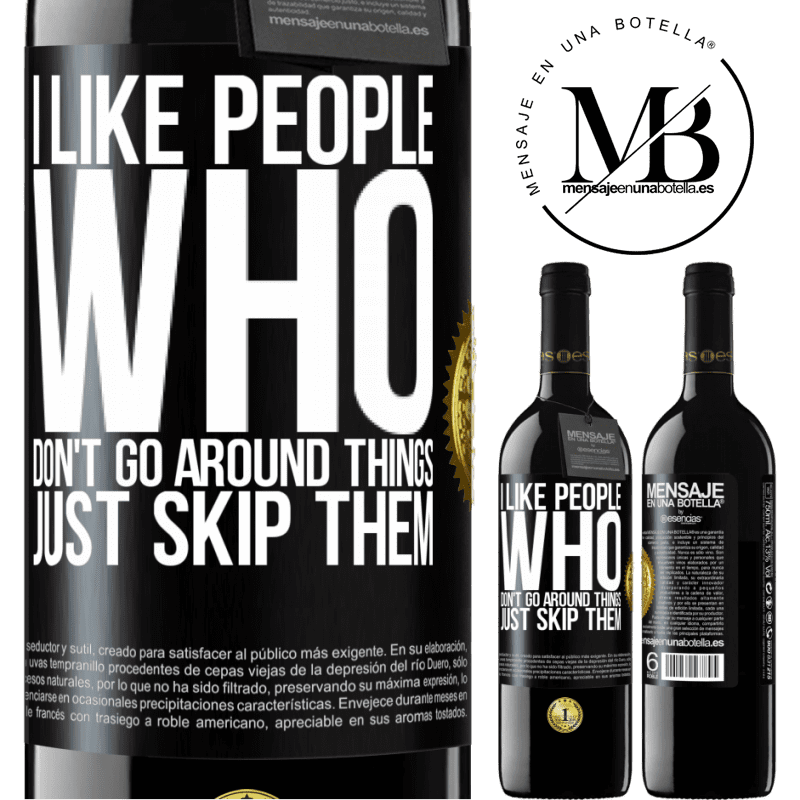 24,95 € Free Shipping | Red Wine RED Edition Crianza 6 Months I like people who don't go around things, just skip them Black Label. Customizable label Aging in oak barrels 6 Months Harvest 2018 Tempranillo