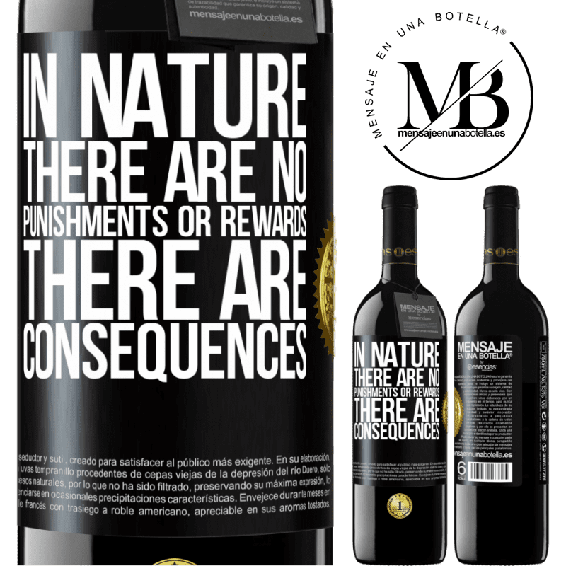 24,95 € Free Shipping | Red Wine RED Edition Crianza 6 Months In nature there are no punishments or rewards, there are consequences Black Label. Customizable label Aging in oak barrels 6 Months Harvest 2018 Tempranillo