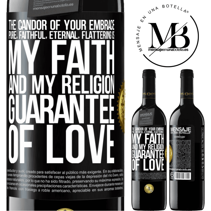 24,95 € Free Shipping | Red Wine RED Edition Crianza 6 Months The candor of your embrace, pure, faithful, eternal, flattering, is my faith and my religion, guarantee of love Black Label. Customizable label Aging in oak barrels 6 Months Harvest 2018 Tempranillo