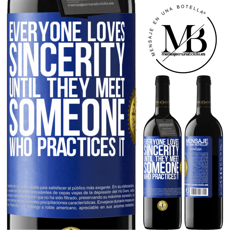 24,95 € Free Shipping | Red Wine RED Edition Crianza 6 Months Everyone loves sincerity. Until they meet someone who practices it Blue Label. Customizable label Aging in oak barrels 6 Months Harvest 2018 Tempranillo