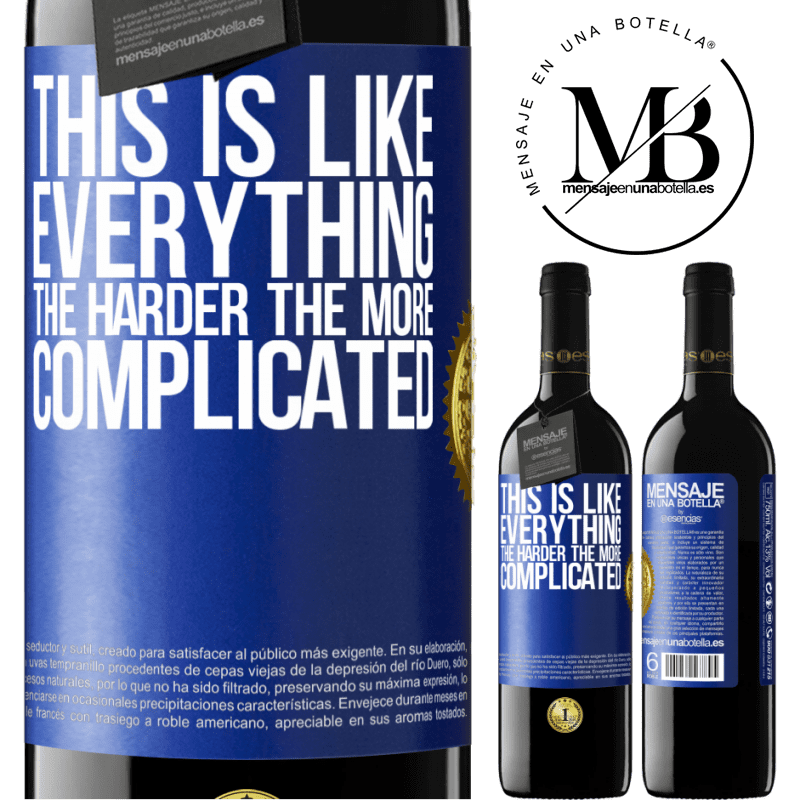24,95 € Free Shipping | Red Wine RED Edition Crianza 6 Months This is like everything, the harder, the more complicated Blue Label. Customizable label Aging in oak barrels 6 Months Harvest 2018 Tempranillo