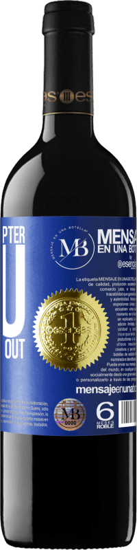 «In the next chapter, you no longer go out» RED Edition Crianza 6 Months