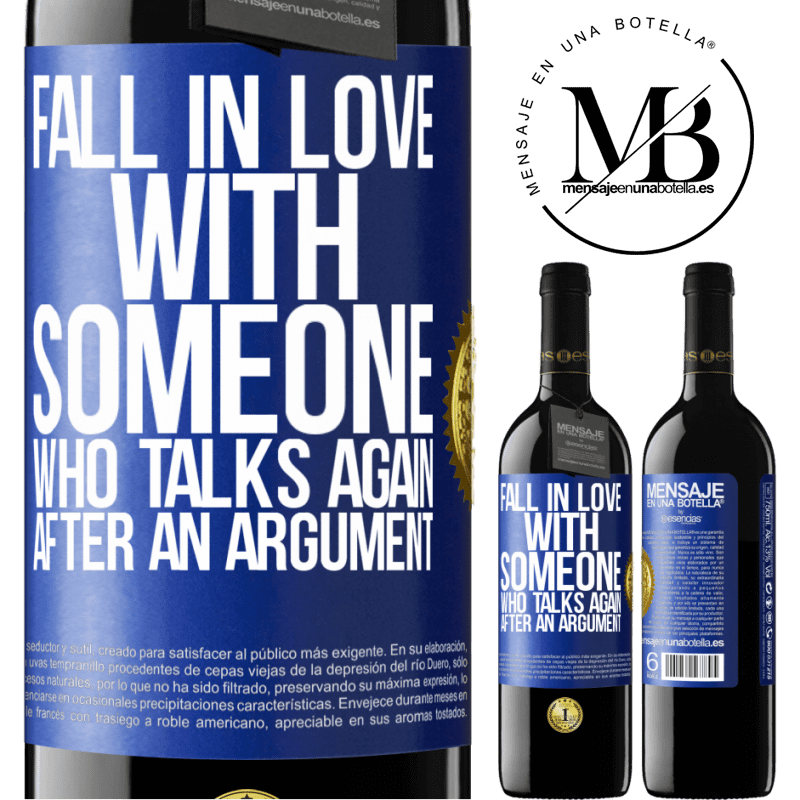 24,95 € Free Shipping | Red Wine RED Edition Crianza 6 Months Fall in love with someone who talks again after an argument Blue Label. Customizable label Aging in oak barrels 6 Months Harvest 2018 Tempranillo