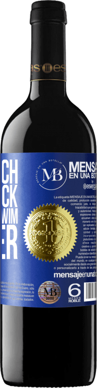 «With each shipwreck I learn to swim better» RED Edition Crianza 6 Months