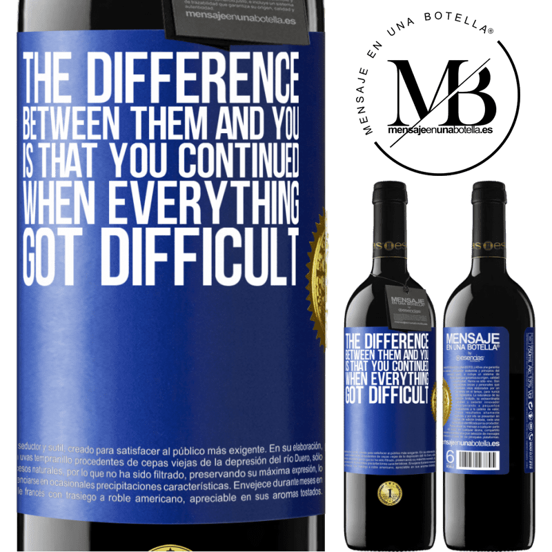 24,95 € Free Shipping | Red Wine RED Edition Crianza 6 Months The difference between them and you, is that you continued when everything got difficult Blue Label. Customizable label Aging in oak barrels 6 Months Harvest 2018 Tempranillo