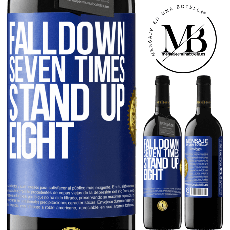24,95 € Free Shipping | Red Wine RED Edition Crianza 6 Months Falldown seven times. Stand up eight Blue Label. Customizable label Aging in oak barrels 6 Months Harvest 2018 Tempranillo