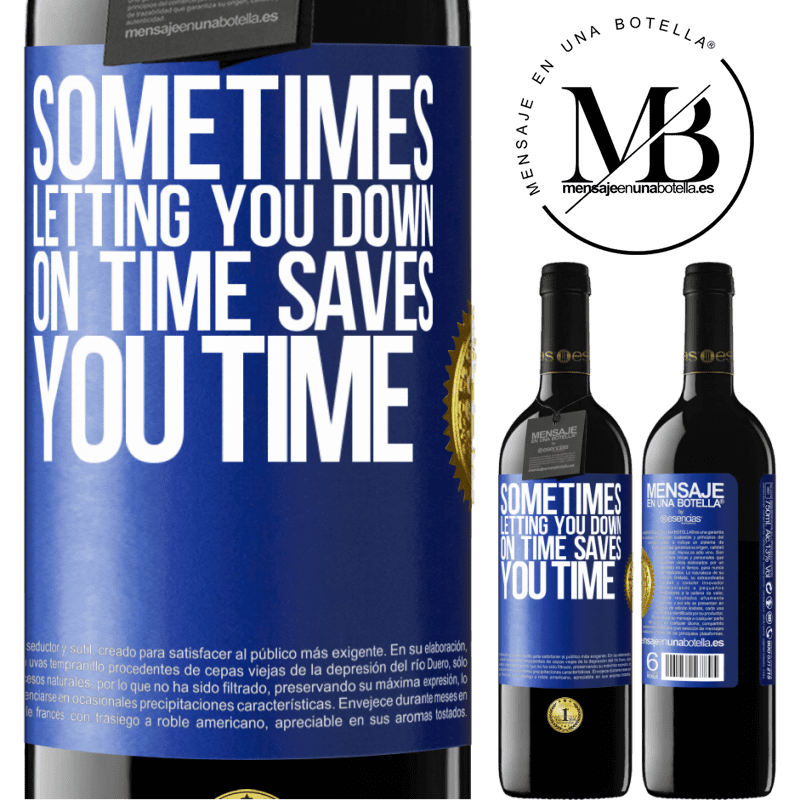 24,95 € Free Shipping | Red Wine RED Edition Crianza 6 Months Sometimes, letting you down on time saves you time Blue Label. Customizable label Aging in oak barrels 6 Months Harvest 2018 Tempranillo