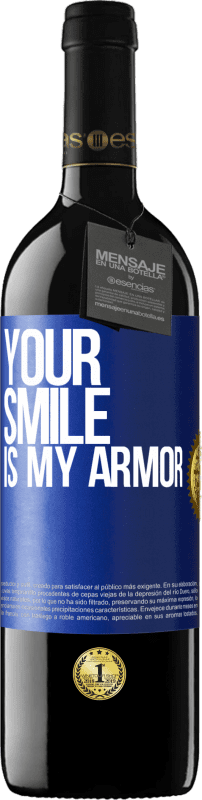 24,95 € Free Shipping | Red Wine RED Edition Crianza 6 Months Your smile is my armor Blue Label. Customizable label Aging in oak barrels 6 Months Harvest 2018 Tempranillo