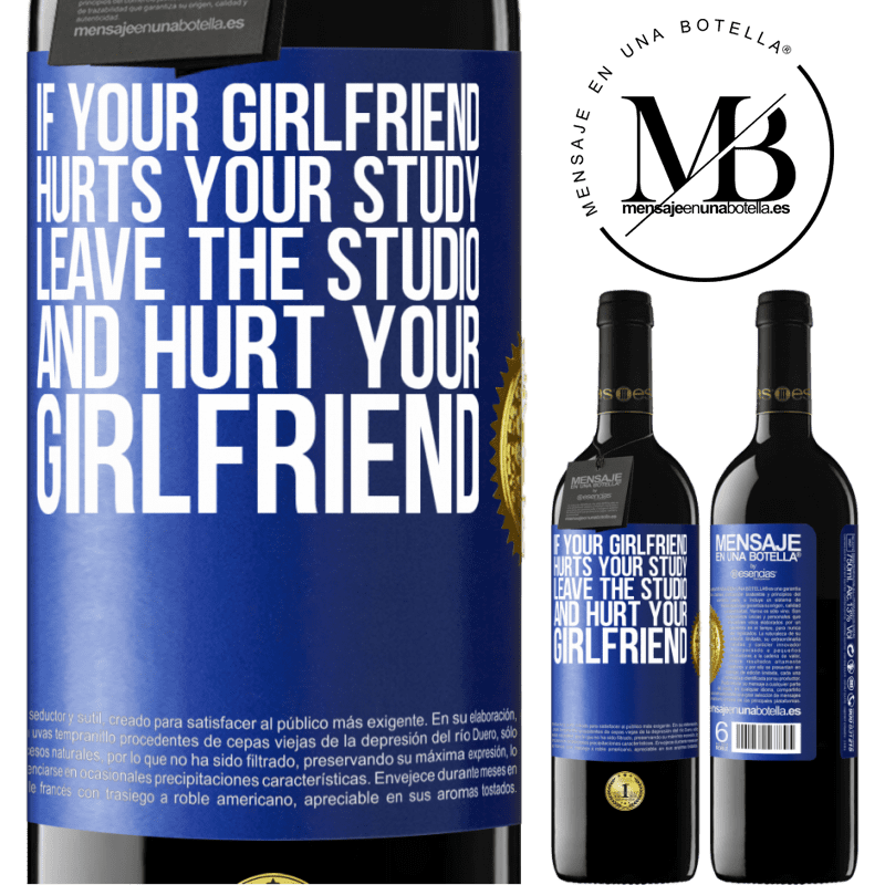 24,95 € Free Shipping | Red Wine RED Edition Crianza 6 Months If your girlfriend hurts your study, leave the studio and hurt your girlfriend Blue Label. Customizable label Aging in oak barrels 6 Months Harvest 2018 Tempranillo