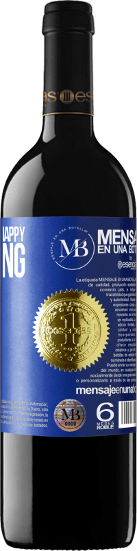 «Neither sad nor happy. Breathing and now» RED Edition Crianza 6 Months