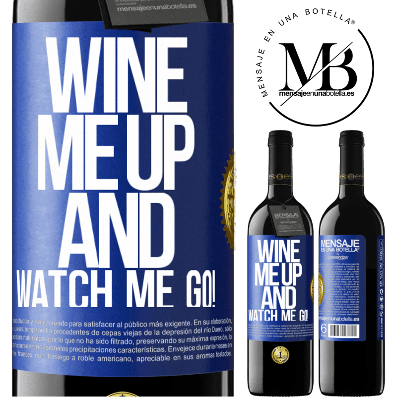 24,95 € Free Shipping | Red Wine RED Edition Crianza 6 Months Wine me up and watch me go! Blue Label. Customizable label Aging in oak barrels 6 Months Harvest 2018 Tempranillo
