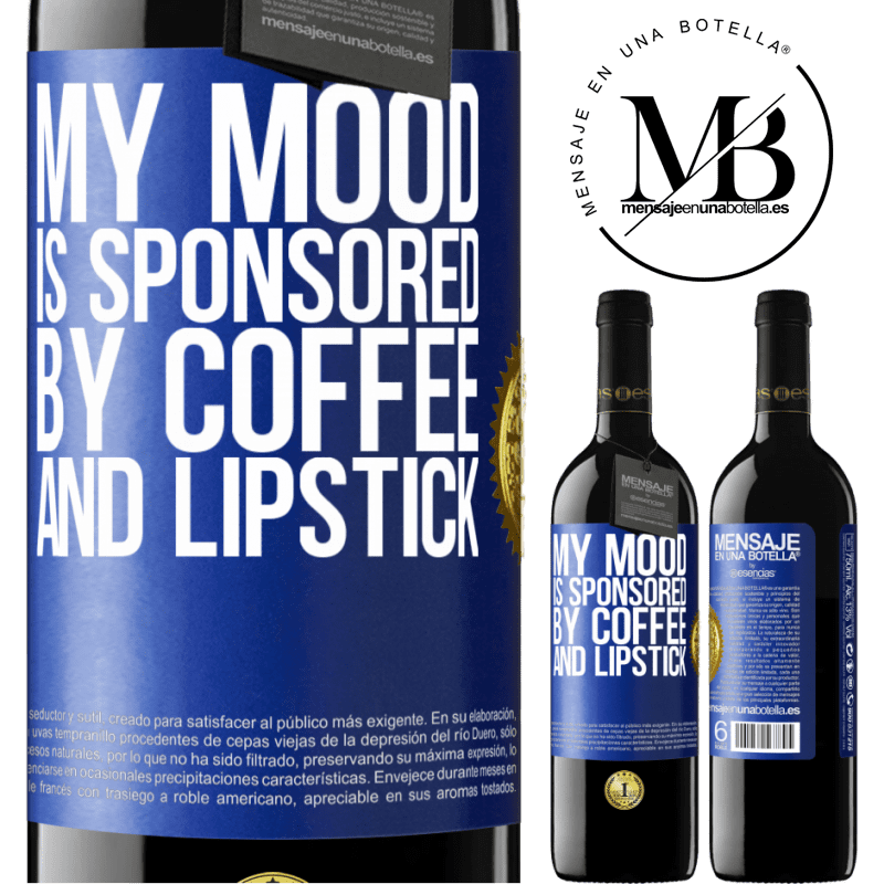 24,95 € Free Shipping | Red Wine RED Edition Crianza 6 Months My mood is sponsored by coffee and lipstick Blue Label. Customizable label Aging in oak barrels 6 Months Harvest 2018 Tempranillo