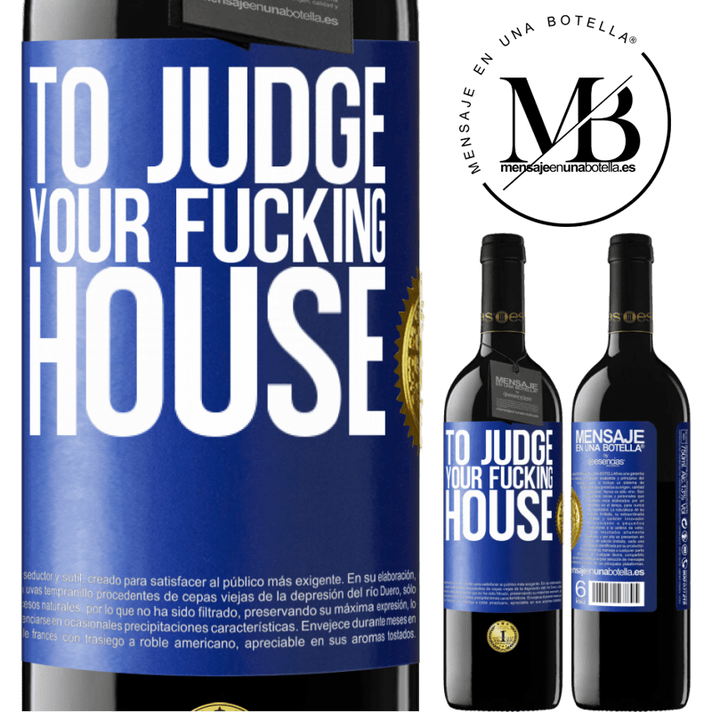 24,95 € Free Shipping | Red Wine RED Edition Crianza 6 Months To judge your fucking house Blue Label. Customizable label Aging in oak barrels 6 Months Harvest 2018 Tempranillo