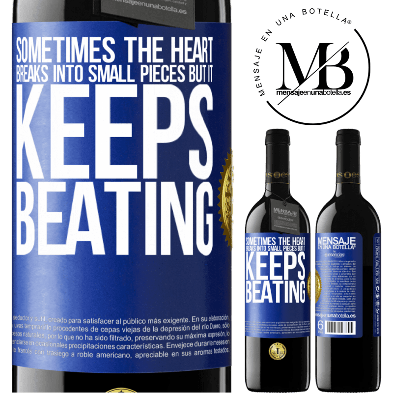 24,95 € Free Shipping | Red Wine RED Edition Crianza 6 Months Sometimes the heart breaks into small pieces, but it keeps beating Blue Label. Customizable label Aging in oak barrels 6 Months Harvest 2018 Tempranillo