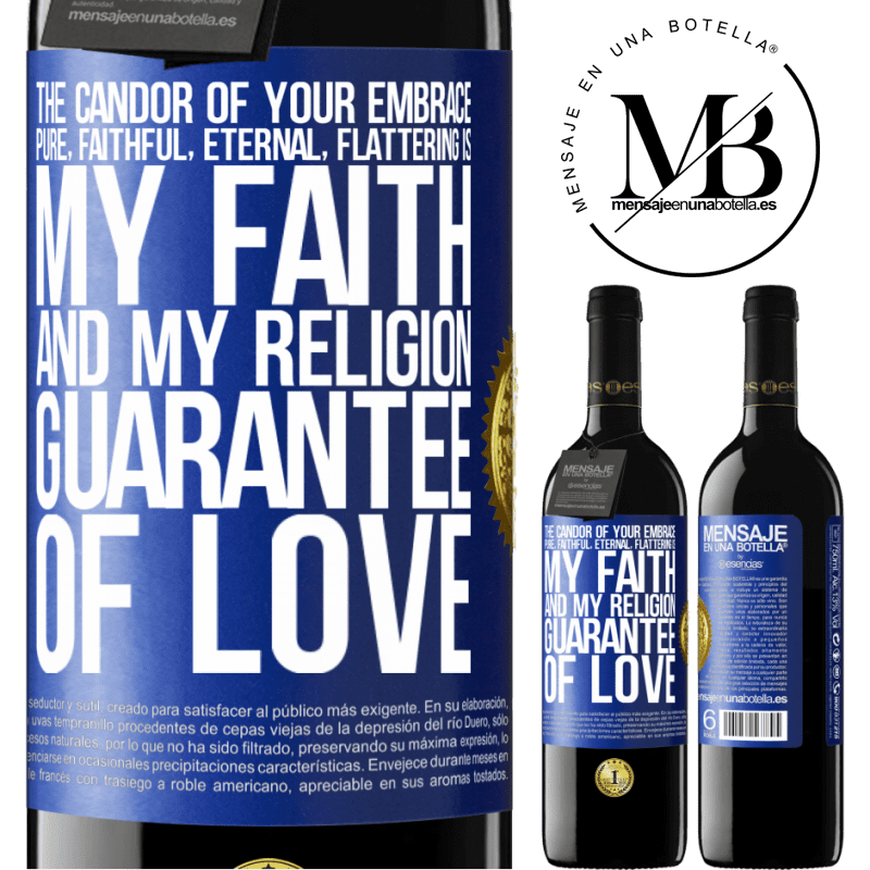 24,95 € Free Shipping | Red Wine RED Edition Crianza 6 Months The candor of your embrace, pure, faithful, eternal, flattering, is my faith and my religion, guarantee of love Blue Label. Customizable label Aging in oak barrels 6 Months Harvest 2018 Tempranillo