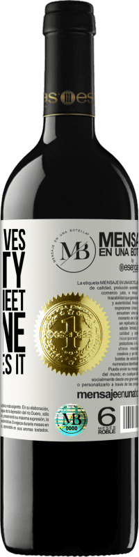 «Everyone loves sincerity. Until they meet someone who practices it» RED Edition Crianza 6 Months