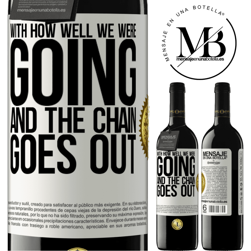 24,95 € Free Shipping | Red Wine RED Edition Crianza 6 Months With how well we were going and the chain goes out White Label. Customizable label Aging in oak barrels 6 Months Harvest 2018 Tempranillo