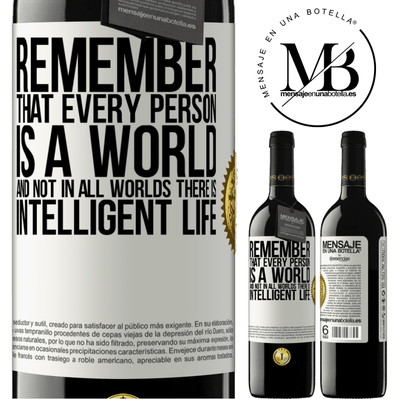 24,95 € Free Shipping | Red Wine RED Edition Crianza 6 Months Remember that every person is a world, and not in all worlds there is intelligent life White Label. Customizable label Aging in oak barrels 6 Months Harvest 2018 Tempranillo