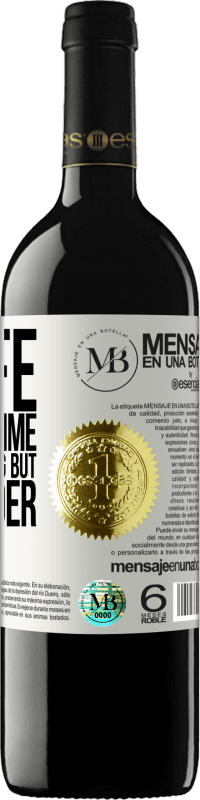 «In life there is time for everything but surrender» RED Edition Crianza 6 Months