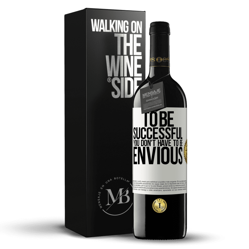 24,95 € Free Shipping | Red Wine RED Edition Crianza 6 Months To be successful you don't have to be envious White Label. Customizable label Aging in oak barrels 6 Months Harvest 2018 Tempranillo