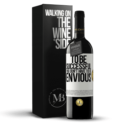 «To be successful you don't have to be envious» RED Edition Crianza 6 Months