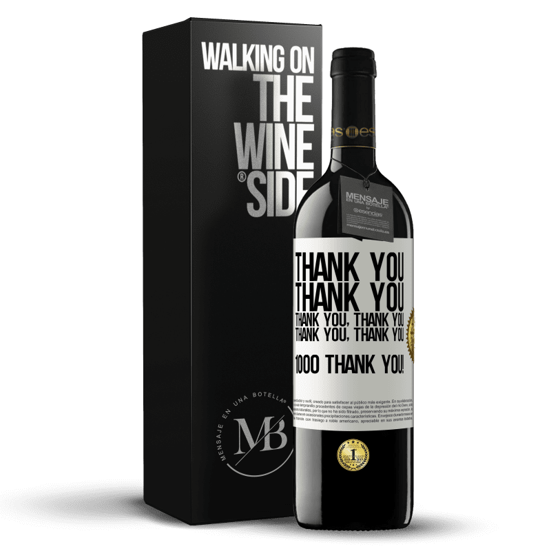 24,95 € Free Shipping | Red Wine RED Edition Crianza 6 Months Thank you, Thank you, Thank you, Thank you, Thank you, Thank you 1000 Thank you! White Label. Customizable label Aging in oak barrels 6 Months Harvest 2018 Tempranillo