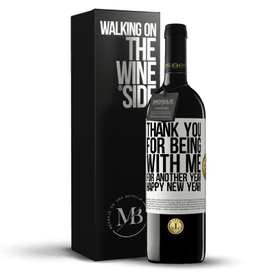 «Thank you for being with me for another year. Happy New Year!» RED Edition Crianza 6 Months