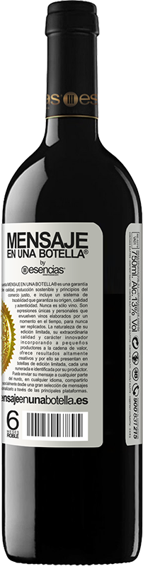 «Remember that on January 7 at 8 in the morning you have to delay the 5 Kilos scale» RED Edition Crianza 6 Months
