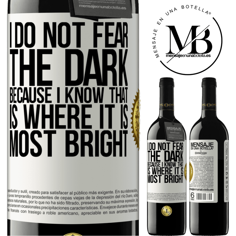 24,95 € Free Shipping | Red Wine RED Edition Crianza 6 Months I do not fear the dark, because I know that is where it is most bright White Label. Customizable label Aging in oak barrels 6 Months Harvest 2018 Tempranillo