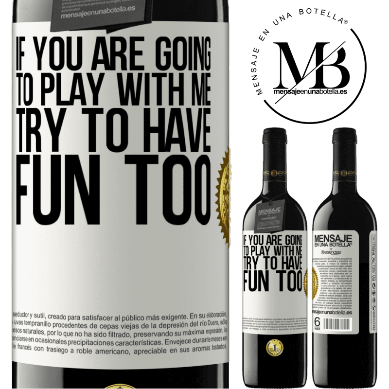 24,95 € Free Shipping | Red Wine RED Edition Crianza 6 Months If you are going to play with me, try to have fun too White Label. Customizable label Aging in oak barrels 6 Months Harvest 2018 Tempranillo
