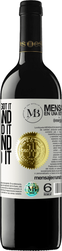 «I heard it and I forgot it, I saw it and I understood it, I did it and I learned it» RED Edition Crianza 6 Months