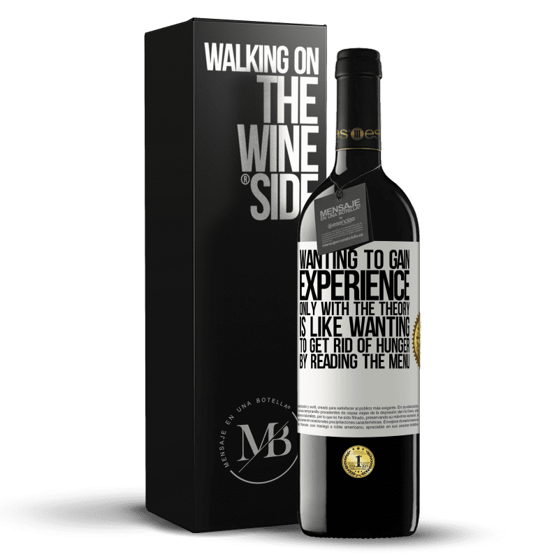 24,95 € Free Shipping | Red Wine RED Edition Crianza 6 Months Wanting to gain experience only with the theory, is like wanting to get rid of hunger by reading the menu White Label. Customizable label Aging in oak barrels 6 Months Harvest 2018 Tempranillo