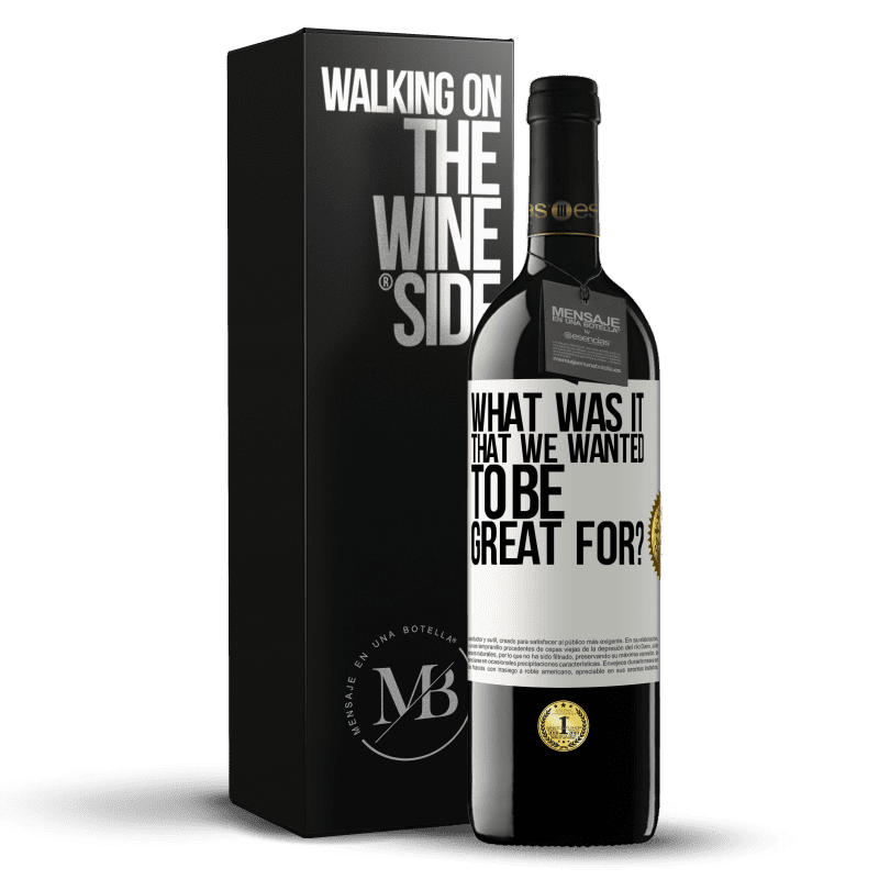 24,95 € Free Shipping | Red Wine RED Edition Crianza 6 Months what was it that we wanted to be great for? White Label. Customizable label Aging in oak barrels 6 Months Harvest 2018 Tempranillo