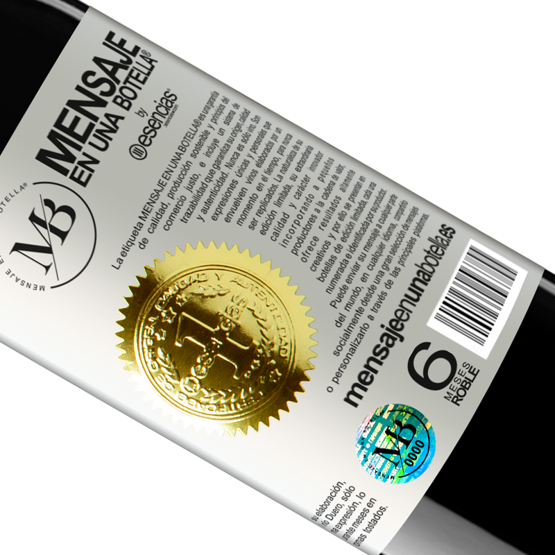 Limited Edition. «Smile I invite you» RED Edition Crianza 6 Months