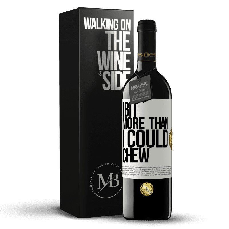 24,95 € Free Shipping | Red Wine RED Edition Crianza 6 Months I bit more than I could chew White Label. Customizable label Aging in oak barrels 6 Months Harvest 2018 Tempranillo