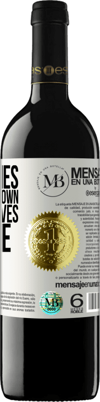 «Sometimes, letting you down on time saves you time» RED Edition Crianza 6 Months